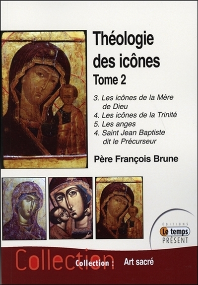 THEOLOGIE DES ICONES TOME 2