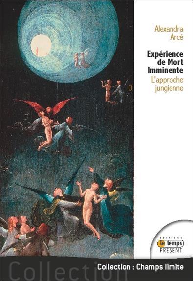 EXPERIENCE DE MORT IMMINENTE - L'APPROCHE JUNGIENNE
