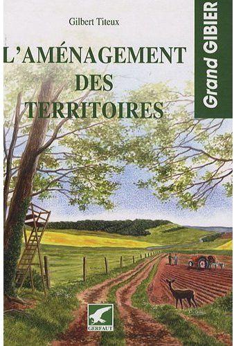 AMENAGEMENT DES TERRITOIRES (L')