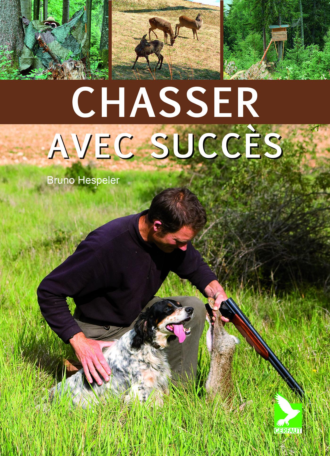 CHASSER AVEC SUCCES