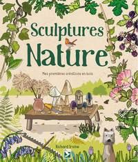 SCULPTURES NATURE - MES PREMIERES CREATIONS EN BOIS