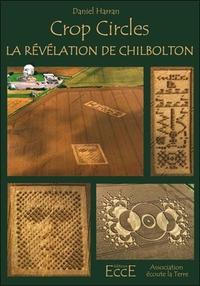CROP CIRCLES - LA REVELATION DE CHILBOLTON