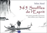 365 SOUFFLES DE L'ESPRIT - UNE PENSEE SPIRITUELLE NOURRISSANTE EMERVEILLANTE, POUR CHAQUE JOUR