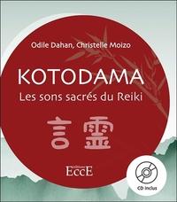 KOTODAMA - LES SONS SACRES DU REIKI