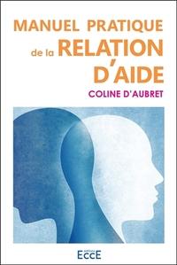 MANUEL PRATIQUE DE LA RELATION D'AIDE