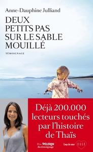 DEUX PETITS PAS SUR LE SABLE MOUILLE