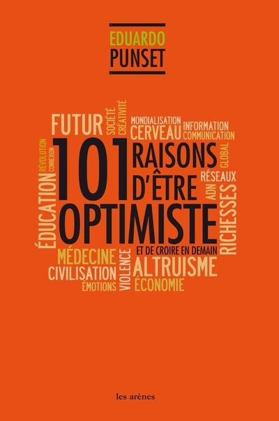 101 RAISONS D'ETRE OPTIMISTE