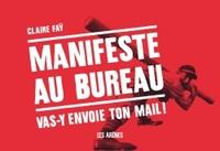 MANIFESTE AU BUREAU