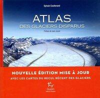 ATLAS DES GLACIERS DISPARUS