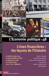 CRISES FINANCIERES : LES LECONS DE L'HISTOIRE - L'ECONOMIE POLITIQUE N 48
