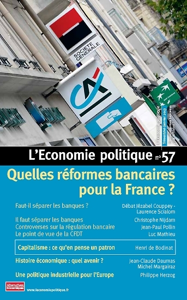 QUELLES REFORMES BANCAIRES POUR LA FRANCE ? - L'ECONOMIE POLITIQUE N 57