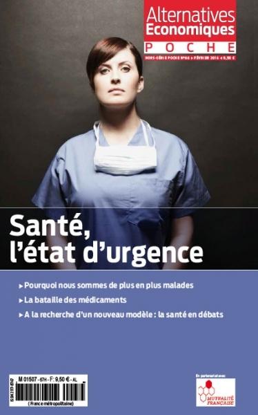 SANTE, L'ETAT D'URGENCE - ALTERNATIVES ECONOMIQUES HORS SERIE POCHE N 66
