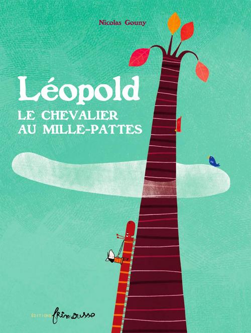 LEOPOLD LE CHEVALIER AU MILLE-PATTES