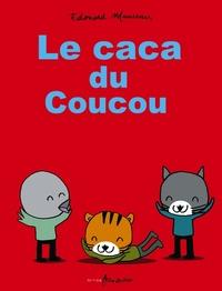 LE CACA DU COUCOU