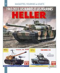 1965-2012 LES BLINDES ET FIGURINES HELLER