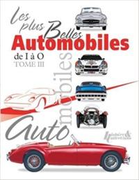 PLUS BELLES AUTOMOBILES (T3) DE I A O