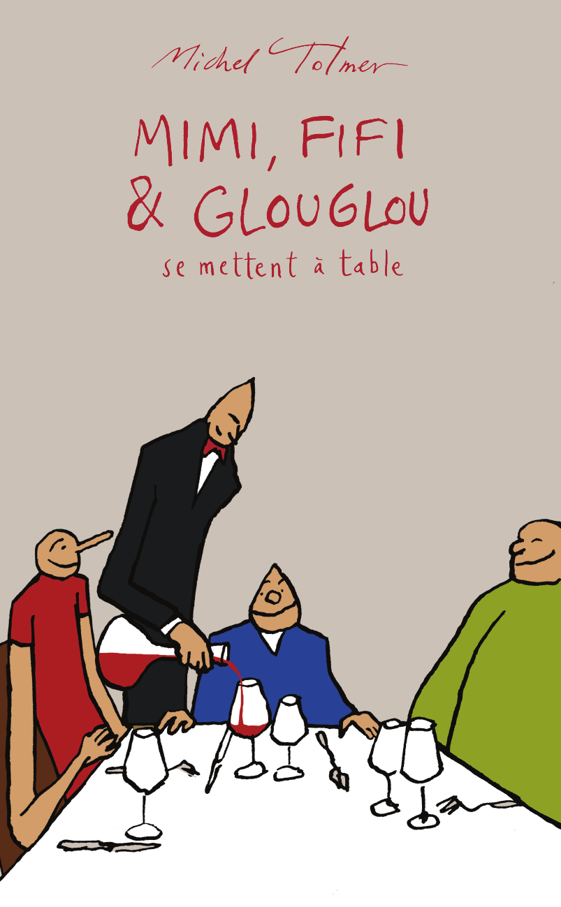 MIMI, FIFI ET GLOUGLOU - SE METTENT A TABLE. - ILLUSTRATIONS, COULEUR
