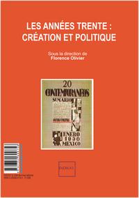 LES ANNEES TRENTE : CREATION ET POLITIQUE