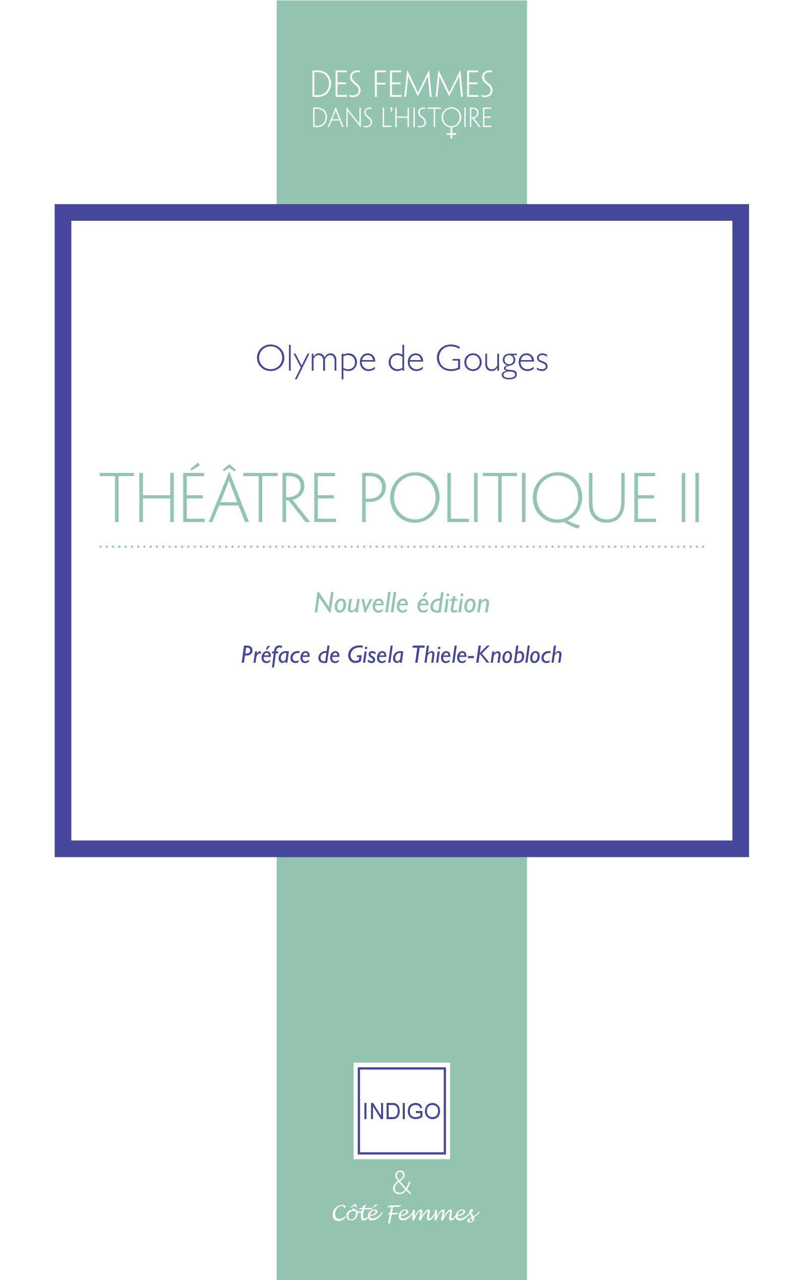 THEATRE POLITIQUE TOME 2 - NOUVELLE  EDITION - PREFACE DE GISELA THIELE-KNOBLOCH