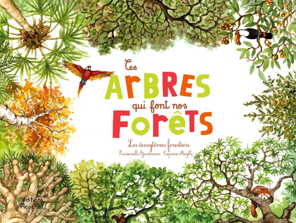 CES ARBRES QUI FONT NOS FORETS (COLL. OHE LA SCIENCE !) - LES ECOSYSTEMES FORESTIERS