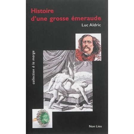 HISTOIRE D'UNE GROSSE EMERAUDE