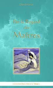 PAR LE REGARD DES MAITRES