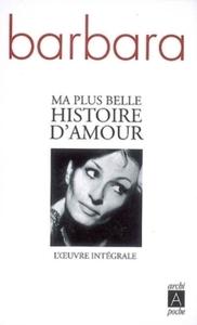 MA PLUS BELLE HISTOIRE D'AMOUR