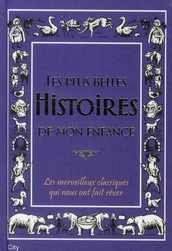 LES PLUS BELLES HISTOIRES DU SOIR DE MON ENFANCE