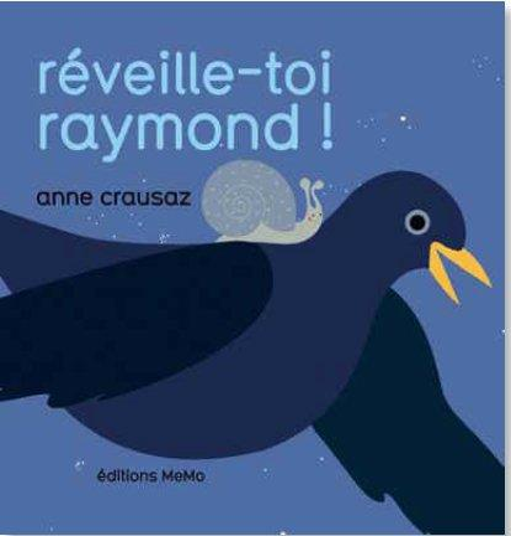 REVEILLE-TOI RAYMOND !