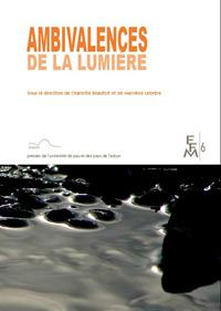 AMBIVALENCES DE LA LUMIERE