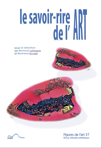 LE SAVOIR-RIRE DE L ART