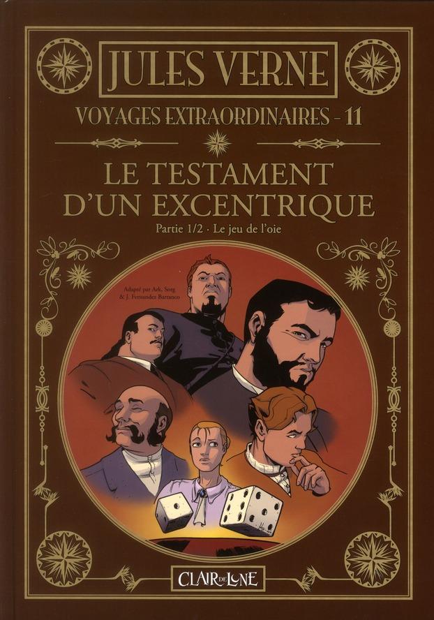 VOYAGES EXTRAORDINAIRES T11- LE TESTAMENT D'UN EXCENTRIQUE (1/2). LE JEU DE L'OIE