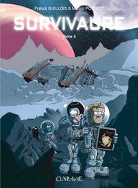 SURVIVAURE - TOME 6 (FORMAT JEUNESSE)