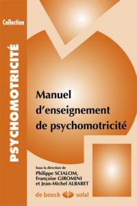 MANUEL D'ENSEIGNEMENT DE PSYCHOMOTRICITE T1