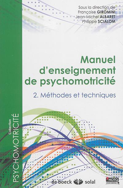 PACK MANUEL D'ENSEIGNEMENT DE PSYCHOMOTRICITE T2 ET 3