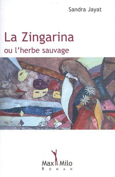 ZINGARINA OU L'HERBE SAUVAGE
