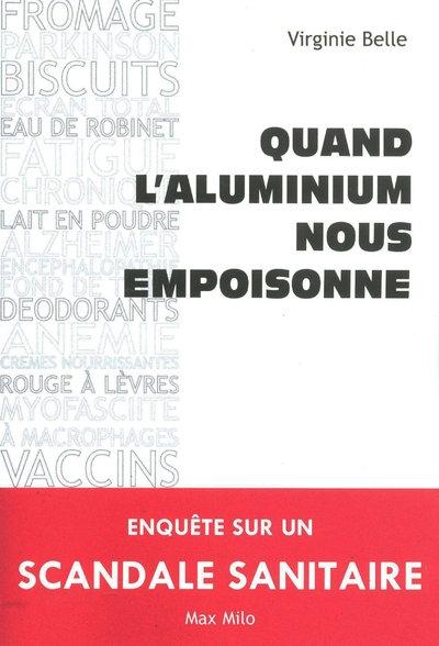 QUAND L'ALUMINIUM NOUS EMPOISONNE