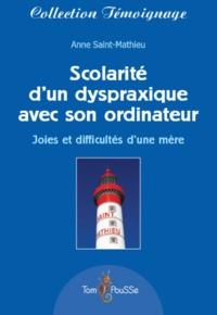 SCOLARITE D'UN DYSPRAXIQUE AVEC SON ORDINATEUR