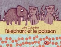 L'ELEPHANT ET LE POISSON