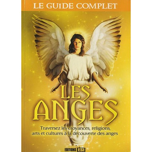 GUIDE COMPLET DES ANGES (LE)*