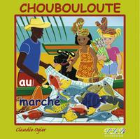 CHOUBOULOUTE AU MARCHE