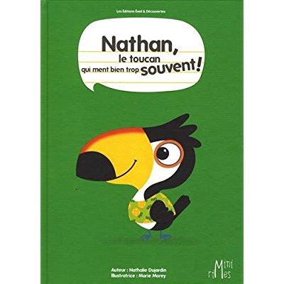 NATHAN, LE TOUCAN QUI MENT TOUT LE TEMPS