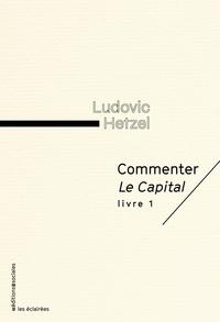 PUBLICATION ANNULEE COMMENTER LE CAPITAL, LIVRE 1