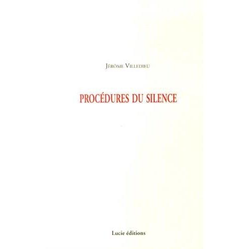 PROCEDURES DU SILENCE