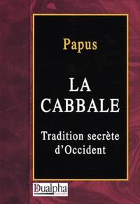 LA CABBALE. TRADITION SECRETE D'OCCIDENT