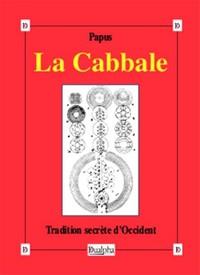 LA CABBALE - TRADITION SECRETE D OCCIDENT