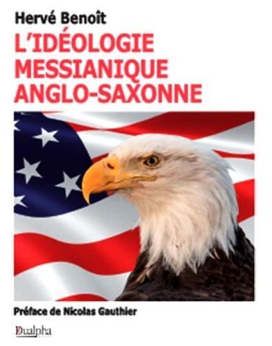 L IDEOLOGIE MESSIANIQUE ANGLO-SAXONNE