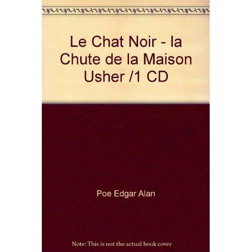 LE CHAT NOIR - LA CHUTE DE LA MAISON USHER /1 CD