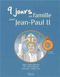 9 JOURS EN FAMILLE AVEC JEAN-PAUL II : LIVRE + CD