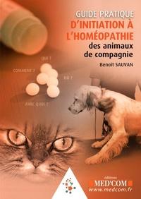GUIDE PRATIQUE D INITIATION A L HOMEOPATHIE DES ANIMAUX DE COMPAGNIE